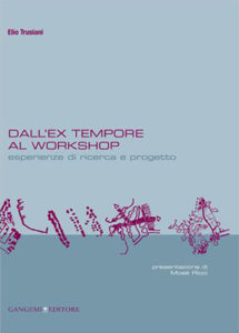 Dall ex tempore al Workshop